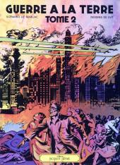 Guerre à la Terre -2- Tome 2