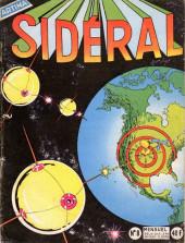 Sidéral (1re série) -8- Les envahisseurs venant des satellites...