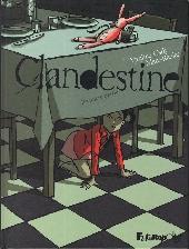Clandestine -1- Première partie