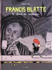 Francis Blatte -1- Le chant du rastaman