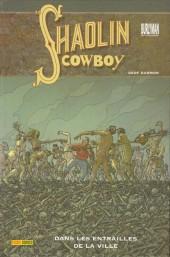 Shaolin Cowboy (Panini) -3- Dans les entrailles de la ville