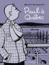 Paul -6- Paul à Québec