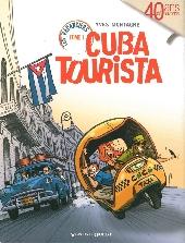 Les vacanciers -1- Cuba tourista