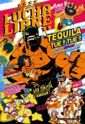 Lucha Libre -11- Plus vite, Tequila tue ! Tue !