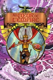 Au cœur de l'empire -3- L'héritage de Luther Arkwright T.3