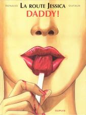 Jessica Blandy - La route Jessica -1- Daddy !