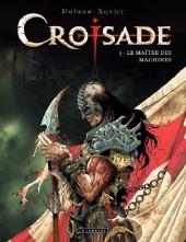 Croisade - Nomade -3- Le maître des machines