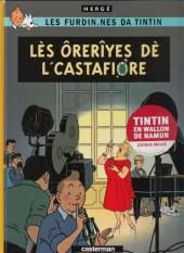 Tintin (en langues régionales) -21Wallon nam- Lès ôrerîyes dè l'Castafiore