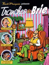 Frank Margerin présente -2e1998- Tranches de brie