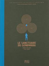 Blake et Mortimer (Les Aventures de) -18TT- Le sanctuaire du Gondwana