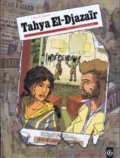 Tahya El-Djazaïr -1- Du sang sur les mains