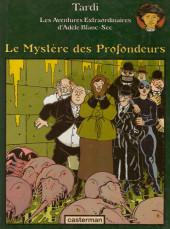 Adèle Blanc-Sec (Les Aventures Extraordinaires d') -8- Le Mystère des Profondeurs