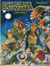 Les gardiens du Maser -INT1- Trilogie 1