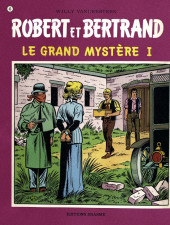 Robert et Bertrand -43- Le grand mystère I