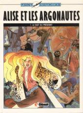 Alise et les Argonautes -1- La nuit du président