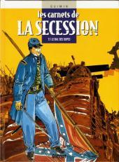 Les carnets de la Sécession -1- Le bal des dupes