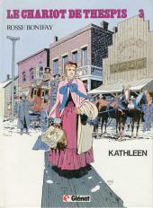 Le chariot de Thespis -3- Kathleen