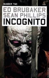 Incognito (Brubaker/Phillips, 2008) -2- Number Two