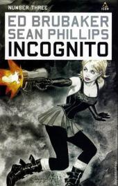 Incognito (Brubaker/Phillips, 2008) -3- Number Three