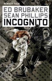 Incognito (Brubaker/Phillips, 2008) -4- Number Four