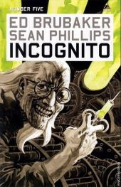 Incognito (Brubaker/Phillips, 2008) -5- Number Five