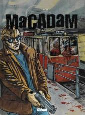Macadam -3- L'étau