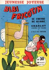 Bibi Fricotin (3e Série - Jeunesse Joyeuse) -30- Bibi Fricotin se couvre de gloire