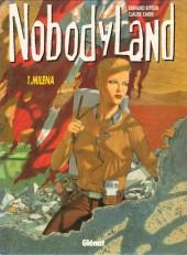 Nobodyland -1- Milena
