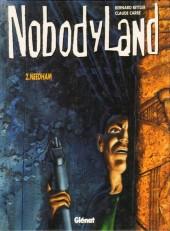 Nobodyland -2- Needham