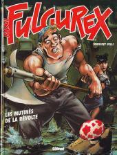 Raoul Fulgurex -3- Les mutinés de la révolte