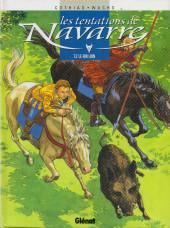 Les tentations de Navarre - tomes 1 et 2