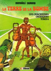 La terre de la bombe -4- Les cracheuses oniriques
