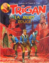 Trigan -2- La mort rouge