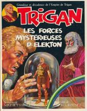 Trigan -4- Les forces mystérieuses d'Elekton
