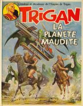 Trigan -5- La planète maudite