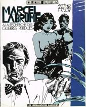Marcel Labrume -2- A la recherche des guerres perdues
