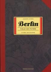 Berlin (Lutes) -2- Ville de fumée