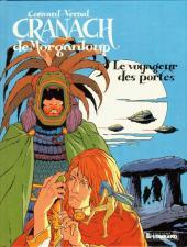 Cranach de Morganloup -1- Le voyageur des portes