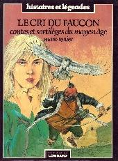 Contes et sortilèges du Moyen Âge - Le cri du faucon