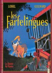 Les farfelingues -1- La balade du Pépère