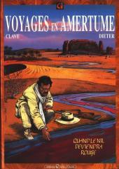 Voyages en Amertume -2- Quand le Nil deviendra rouge