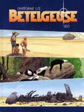 Bételgeuse -INTFL1- La planète / Les survivants
