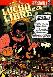 Lucha Libre -12- Travail équitable pour tous !