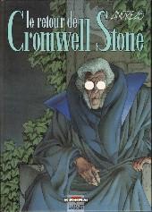 Cromwell Stone -2- Le retour de Cromwell Stone