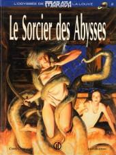Marada la louve (L'odyssée de) -2- Le sorcier des Abysses