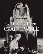 Les cités obscures -10+11- La Théorie du grain de sable
