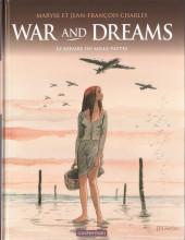War and dreams -3- Le Repaire du Mille-pattes
