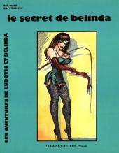 Les aventures de Ludovic et Belinda -2- Le Secret de Belinda
