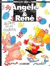 Angèle & René -5- De l'art ou du cochon