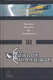 La brigade Chimérique -3- L'homme cassé - Bon anniversaire docteur Séverac !